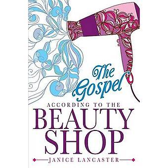 L'Évangile selon le magasin de beauté par Lancaster & Janice