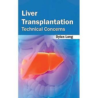 Levertransplantation tekniska frågor av långa & Dylan