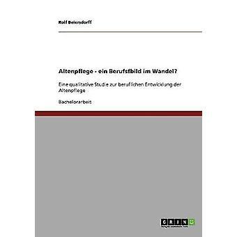 Das kennen der Altenpflege von Beiersdorff & Rolf