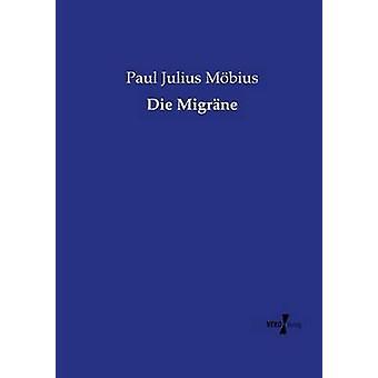 Die Migrne by Mbius & Paul Julius