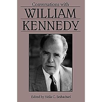 Gespräche mit William Kennedy von Neila C. Seshachari - 978161703