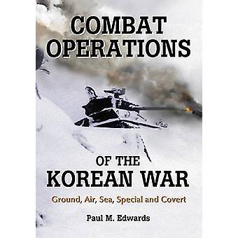 Las operaciones de la guerra de Corea - tierra - aire - mar - especial de combate y