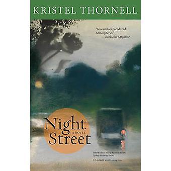 Night Street by Kristel Thornell - 9780864926722 Book