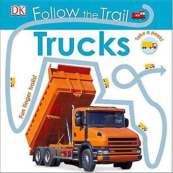 Follow the Trail - Trucks by DK Publishing - DK - 9781465451262 Book