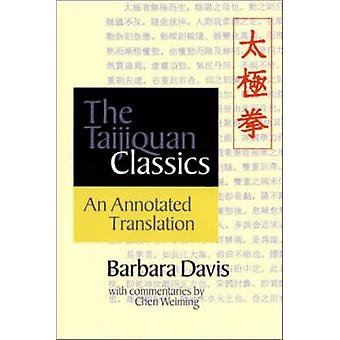 The Taijiquan Classics - An Annotated Translation (annotated edition)