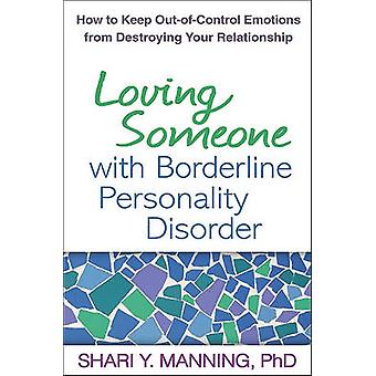 Loving Someone with Borderline Personality Disorder - How to Keep Out-