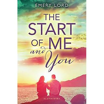 The Start of Me and You by Emery Lord - 9781619633599 Book
