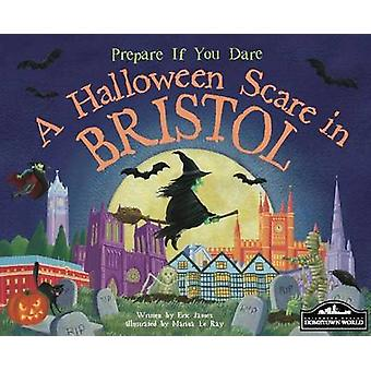 A Halloween Scare in Bristol by Eric James - Marina Le Ray - 97818499