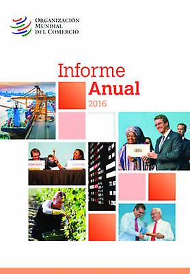 Informe Annual 2016 by World Trade Organization Wto - 9789287040756 B