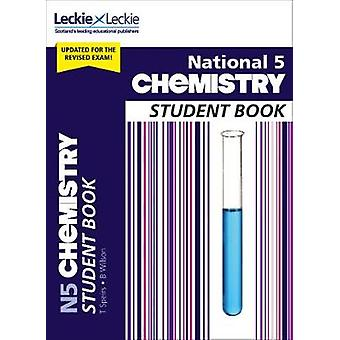 Student Books for SQA Exams - National 5 Chemistry Student Book by St