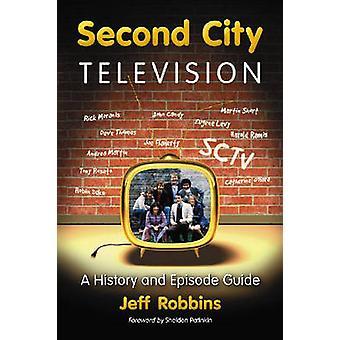 Televisión de la segunda ciudad - una historia y una guía del episodio de Jeff Robbins-