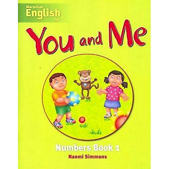 You and Me: Numbers Book 1