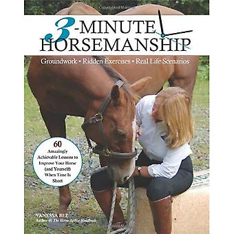 3-Minute Horsemanship