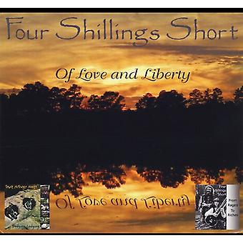 Four Shillings Short - Of Love & Liberty [CD] USA import