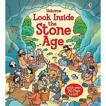 Look Inside the Stone Age by Abigail Wheatley & Stefano Tognetti