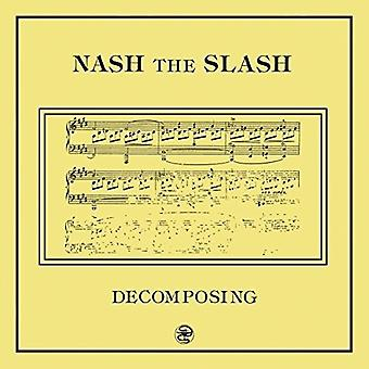 Nash the Slash - Decomposing [Vinyl] USA import