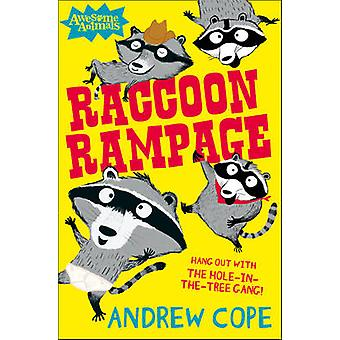 Raccoon Rampage by Andrew Cope - Nadia Shireen - 9780007462629 Book