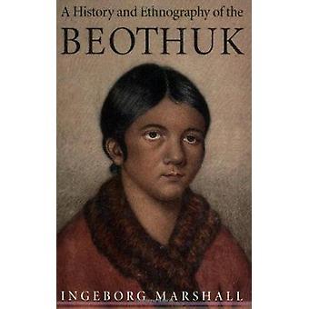 Uma história e etnografia do Beothuk (nova edição) por Ingeborg Ma