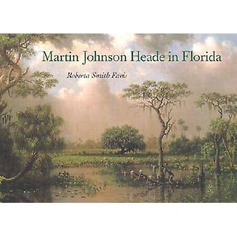 Martin Johnson sidhuvud i Florida av Roberta Smith Favis - 978081302661