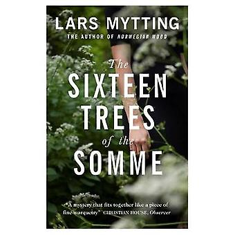 The Sixteen Trees of the Somme by The Sixteen Trees of the Somme - 97
