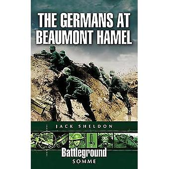The Germans at Beaumont Hamel by Jack Sheldon - 9781844154432 Book