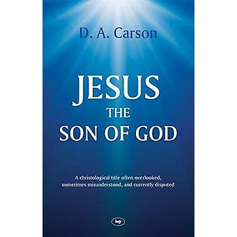 Jesus the Son of God - A Christological Title Often Overlooked - Somet