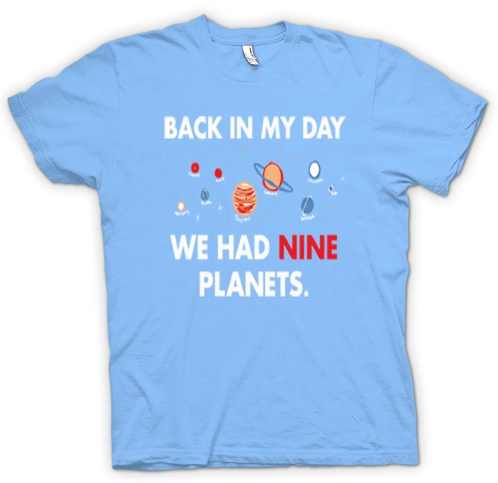 Mens T-shirt - Back In My Day We Had Nine Planets - Pluto