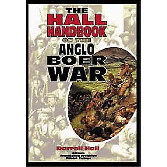 The Hall Handbook of the Anglo-Boer War by Darrell Hall - FransJohan