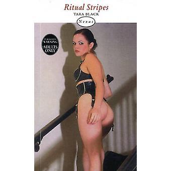 Stripes rituelles de Tara Black