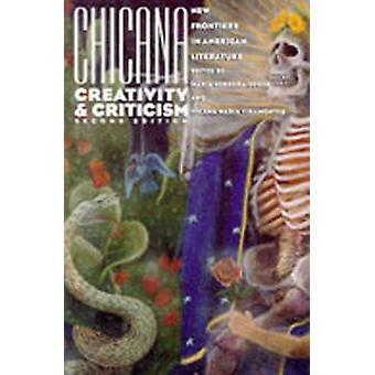 Chicana Creativity and Criticism - New Frontiers in American Literatur