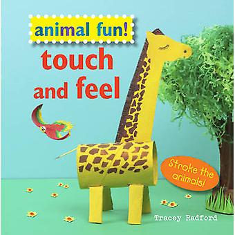 Animal Fun Touch and Feel - Stroke the Animals! by Tracey Radford - 97