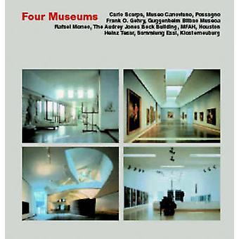 Four Museums by Stefan Buzas - Judith Carmel-Arthur - Kurt W. Forster