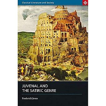 Juvenal and the Satiric Genre (Classical Literature and Society Series) (Classical Literature and Society Series)