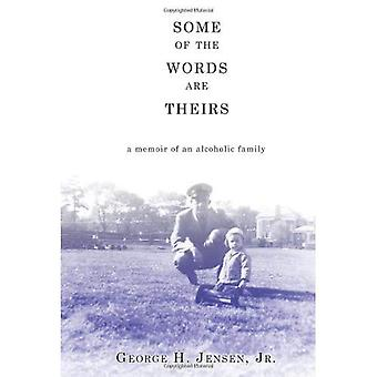 Some of the Words Are Theirs: A Memoir of an Alcoholic Family