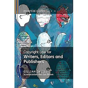 Copyright Law for Writers, Editors and Publishers (Essential Guides)