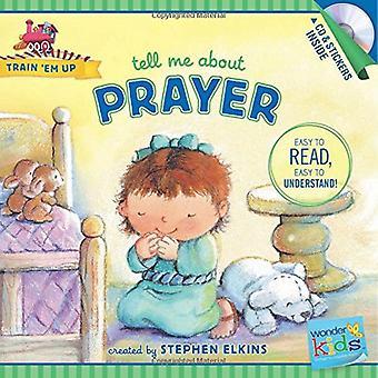 Sagen Sie mir über das Gebet (Frage mich Kinder: trainieren sie)