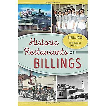 Historic Restaurants of Billings (American Palate)