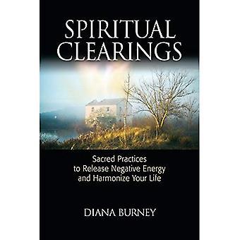 Andliga hyggen: Heliga praxis release negativ energi och harmonisera ditt liv