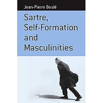 Sartre, Self-Formation, and Masculinities