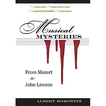 Les mystères musicaux: De Mozart à John Lennon