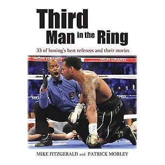 Tredje Man i ringen: 33 i boxings bästa domare och deras berättelser