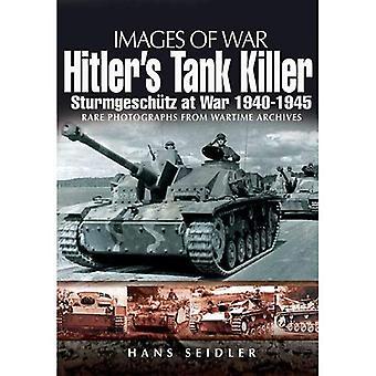 Tank Killer di Hitler: Sturmgeschütz in guerra 1940-1945