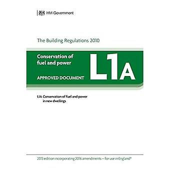 Approved Document L1A: Conservation of fuel and power - New dwellings 2013