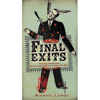 Final Exits by Largo & Michael