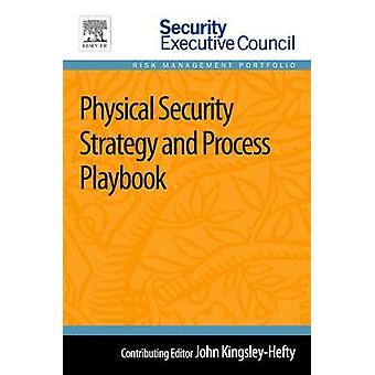 Estratégia de segurança física e processo Playbook por KingsleyHefty & João