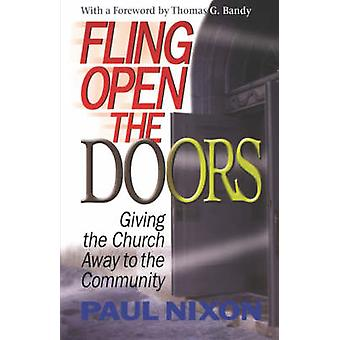 Fling Open the Doors by Nixon & Paul