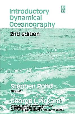 Introductory Dynamical Oceanography by Pond & Steven