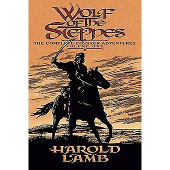 Wolf of the Steppes by Lamb & Harold