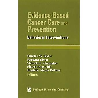 EvidenceBased Cancer Care and Prevention Behavioral Interventions by Suchocki & Marjorie W.