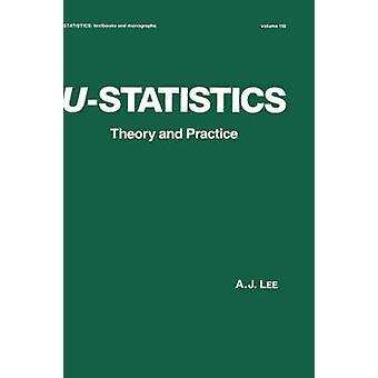 UStatistics theorie en praktijk door Lee & A. J.